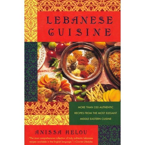 Lebanese Cuisine - by  Anissa Helou (Paperback) - image 1 of 1