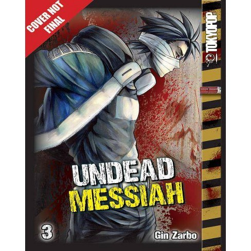Undead Messiah Manga Volume 3 (English) - by  Gin Zarbo (Paperback) - image 1 of 1