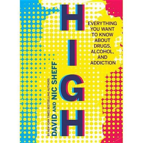 High - by  David Sheff & Nic Sheff (Paperback) - image 1 of 1