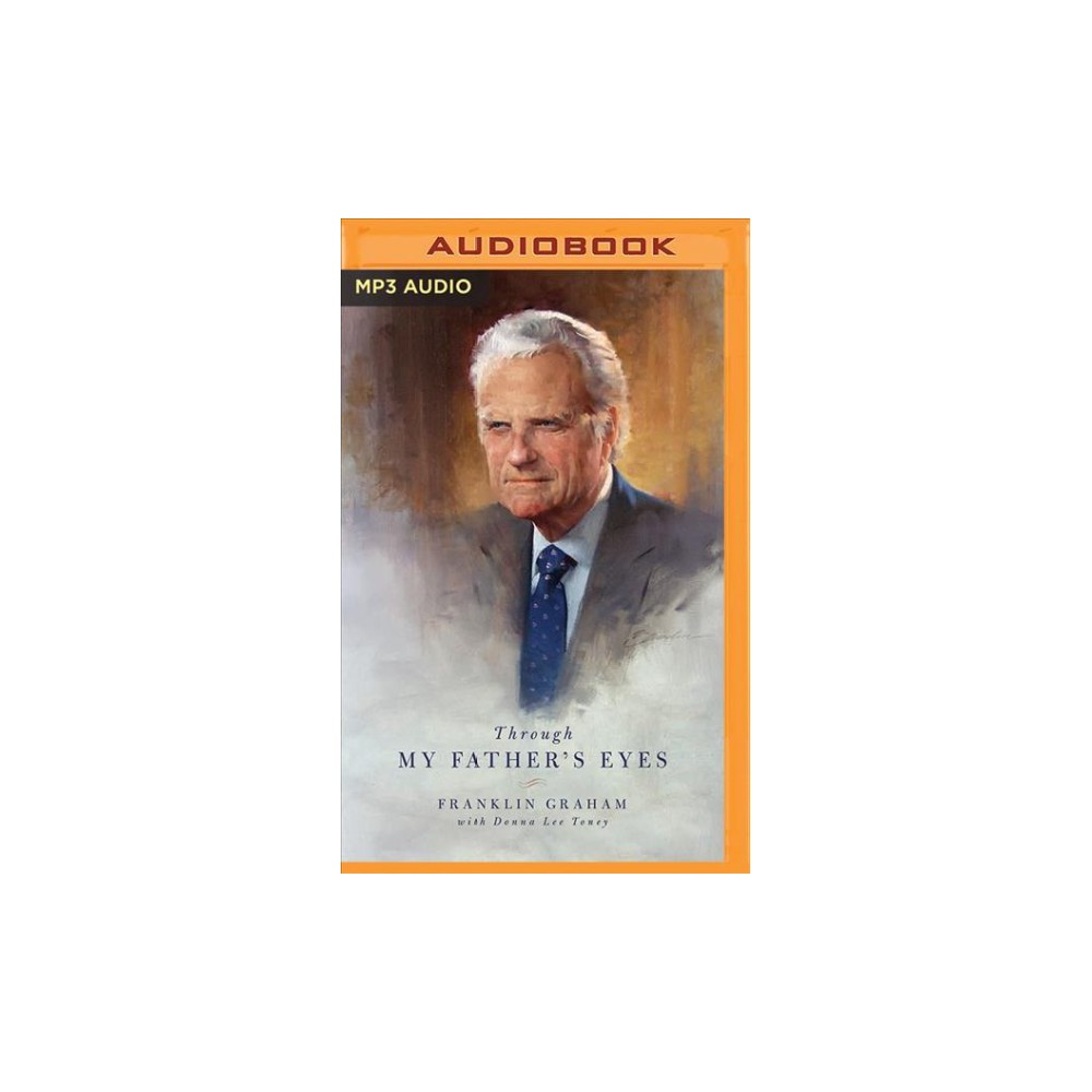 Through My Father's Eyes - MP3 Una by Franklin Graham (MP3-CD)