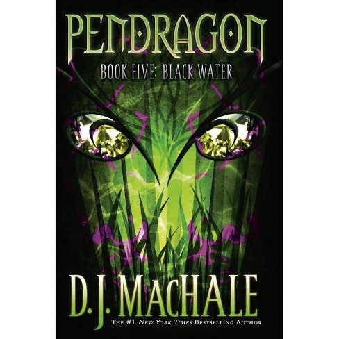 Black Water - (Pendragon) by  D J Machale (Paperback) - image 1 of 1