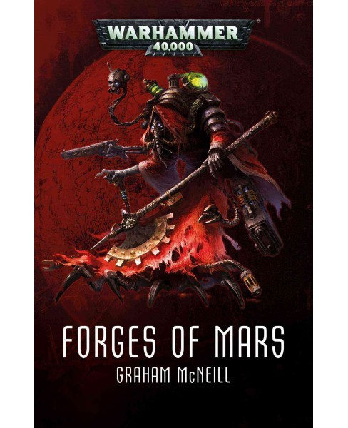 Forges of Mars (Paperback) (Graham McNeill) - image 1 of 1