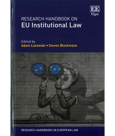Research Handbook on Eu Institutional Law (Hardcover) (Adam Lazowski) - image 1 of 1