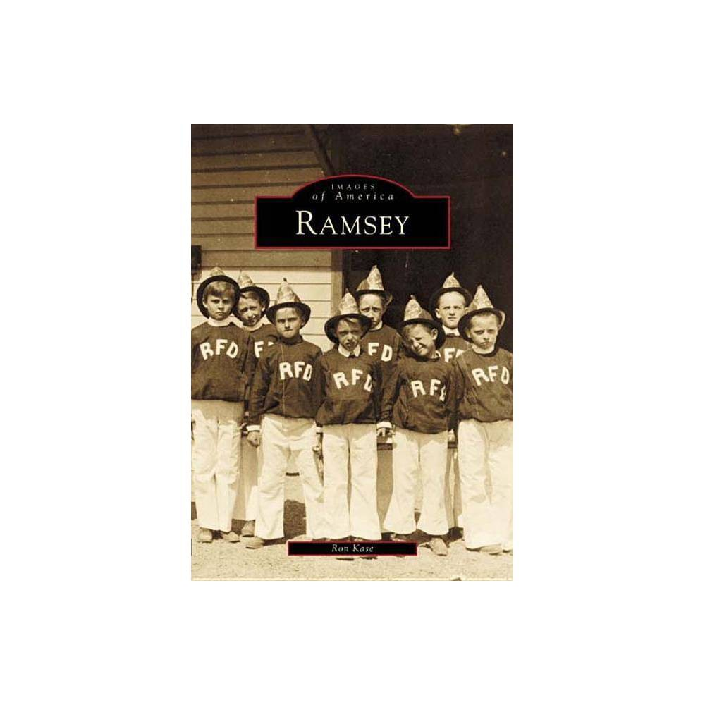 Ramsey Images Of America By Ron Kase Paperback