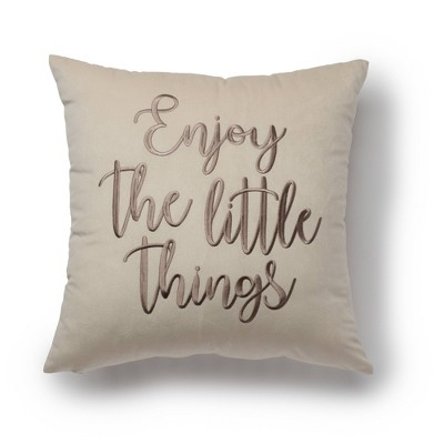 "18""x18"" Enjoy the Little Things Decorative Throw Pillow Beige - SureFit"