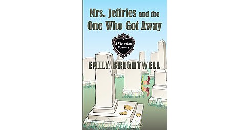 Mrs. Jeffries and the One Who Got Away (Large Print) (Paperback) (Emily Brightwell) - image 1 of 1