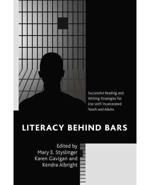 Literacy Behind Bars : Successful Reading and Writing Strategies for Use With Incarcerated Youth and - image 1 of 1