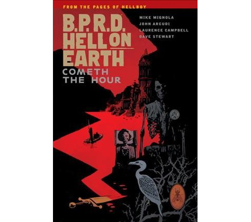 B.P.R.D. Hell on Earth 15 : Cometh the Hour (Paperback) (Mike Mignola & John Arcudi) - image 1 of 1