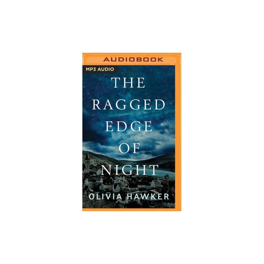 Ragged Edge of Night - by Olivia Hawker (MP3-CD)
