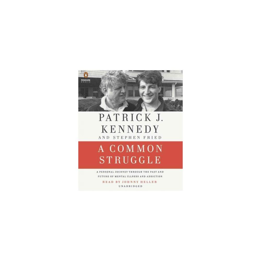 A Common Struggle (Unabridged) (Compact Disc)