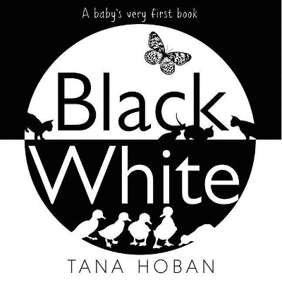 Black White - by Tana Hoban (Board Book)