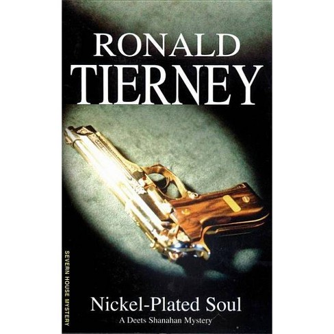 Nickel-Plated Soul - (Severn House Large Print) by  Ronald Tierney (Hardcover) - image 1 of 1
