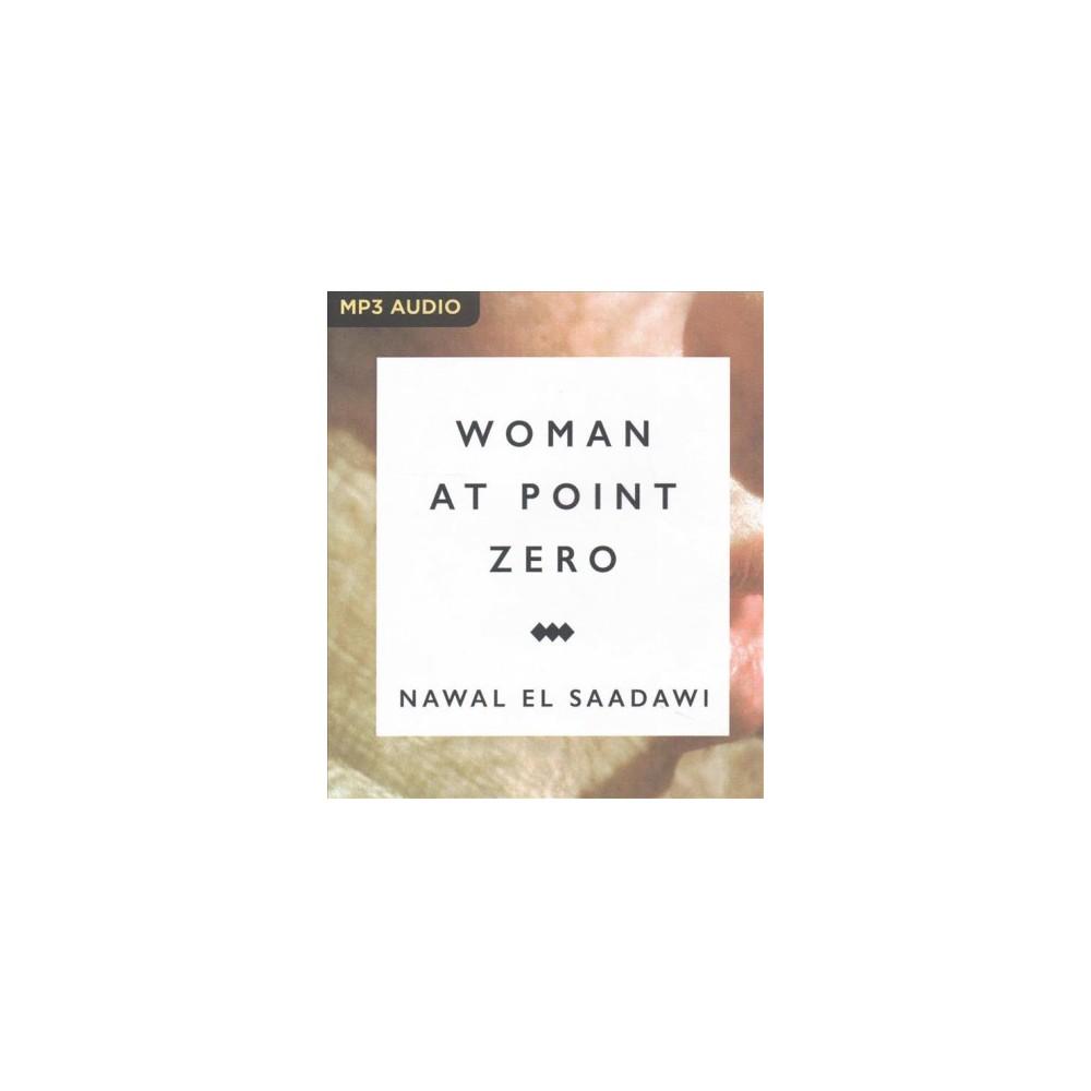 Woman at Point Zero (MP3-CD) (Nawal El Saadawi)