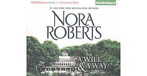 Will & A Way (Unabridged) (CD/Spoken Word) (Nora Roberts) - image 1 of 1