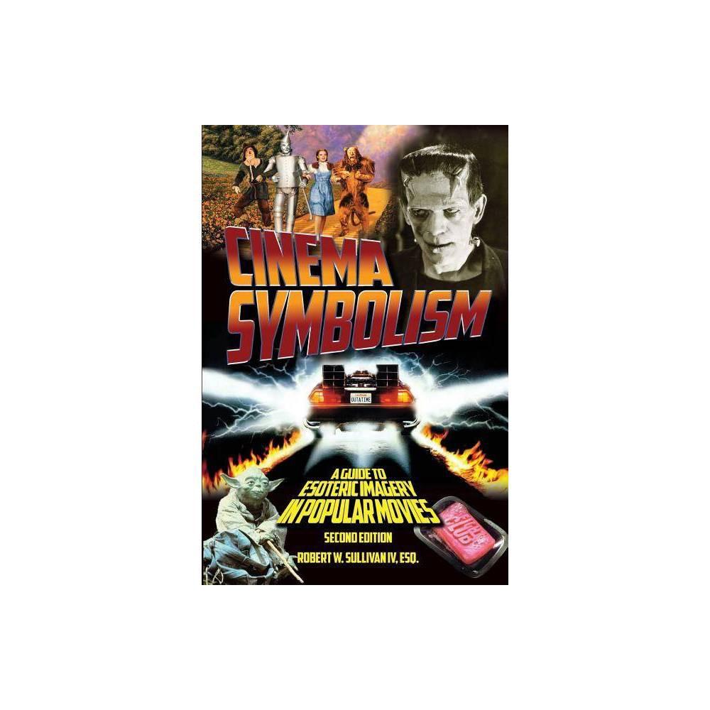Cinema Symbolism 2nd Edition By Robert W Sullivan Paperback