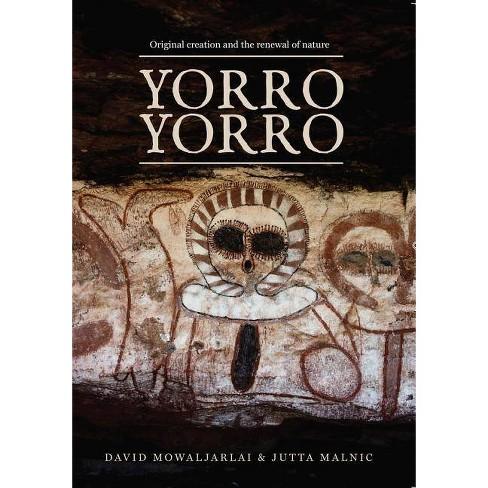 Yorro Yorro - by  David Mowaljarlai (Paperback) - image 1 of 1