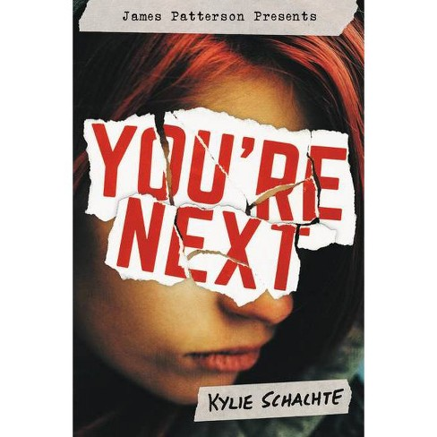 You're Next - by  Kylie Schachte (Hardcover) - image 1 of 1