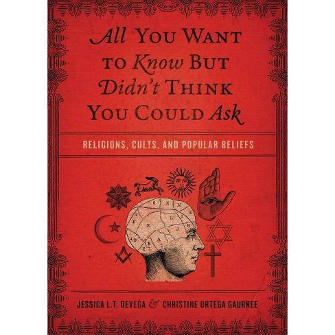 All You Want to Know But Didn't Think You Could Ask - (Paperback) - image 1 of 1