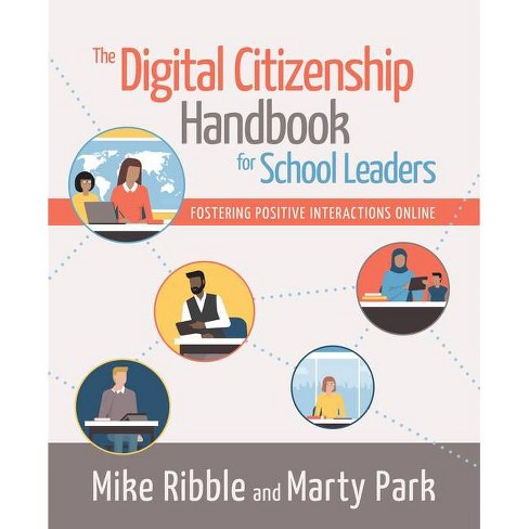 The Digital Citizenship Handbook for School Leaders - by  Mike Ribble & Marty Park (Paperback) - image 1 of 1