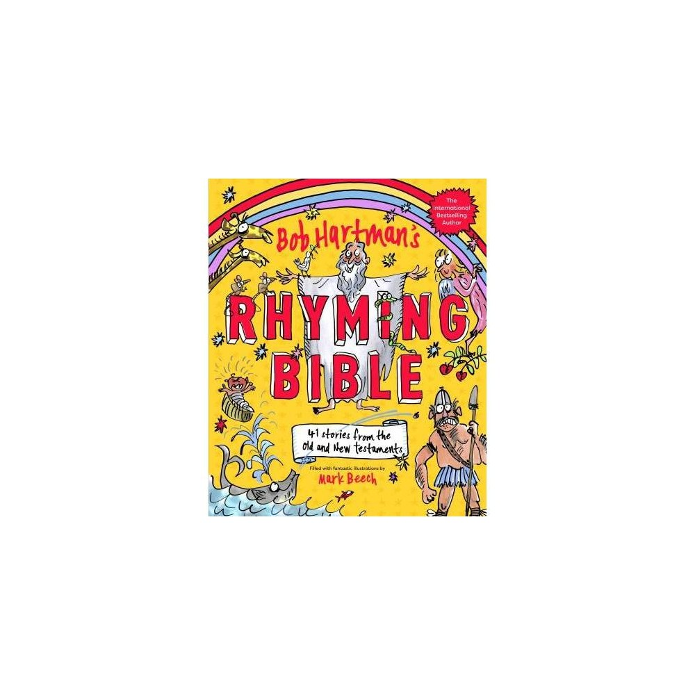 Bob Hartman's Rhyming Bible - (Hardcover)
