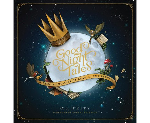 Good Night Tales -  by C. S. Fritz (Hardcover) - image 1 of 1