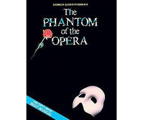 Phantom of the Opera : Piano/Vocal Selections (Melody in the Piano Part), Souvenier Edition (Paperback) - image 1 of 1