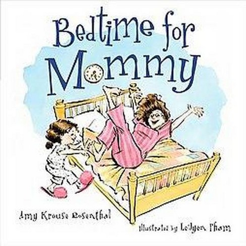 Bedtime for Mommy (Hardcover) - image 1 of 1