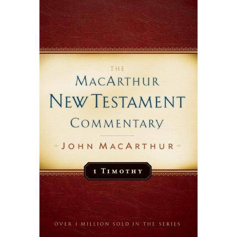 1 Timothy MacArthur New Testament Commentary - by  John MacArthur (Hardcover) - image 1 of 1