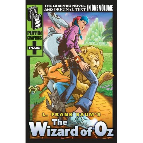 The Wizard of Oz - (Puffin Graphics Plus) by  L Frank Baum (Paperback) - image 1 of 1