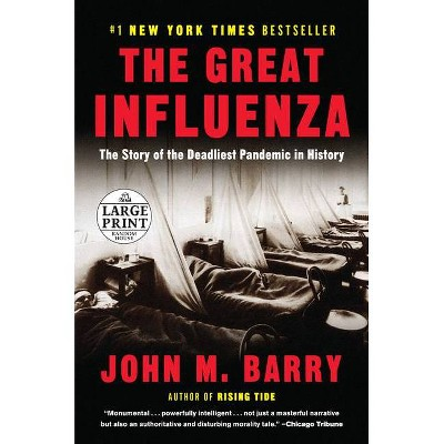 The Great Influenza - Large Print by  John M Barry (Paperback)