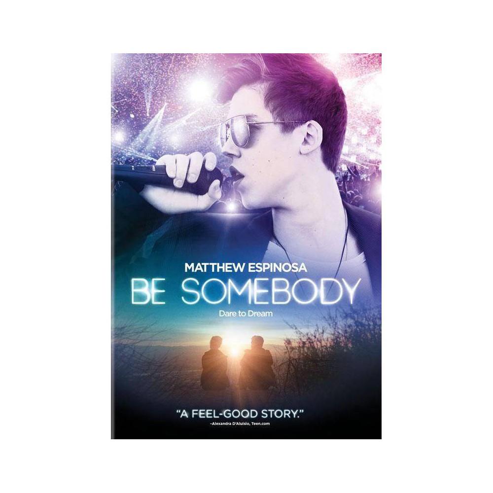 Be Somebody Dvd