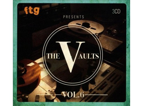 Various - Ftg Presents The Vaults Vol 6 (CD) - image 1 of 1