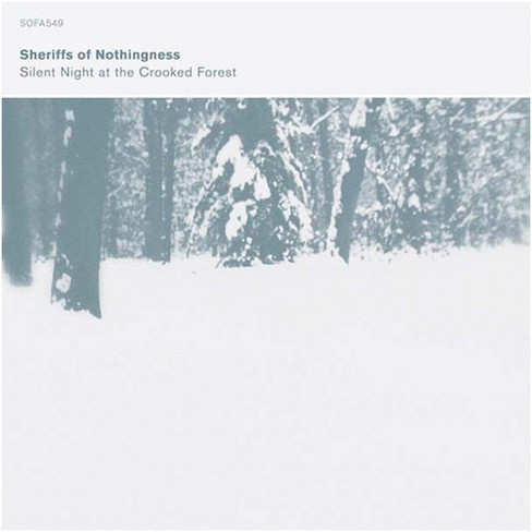 Sheriffs Of Nothingn - Silent Night At The Crooked Forest (CD) - image 1 of 1