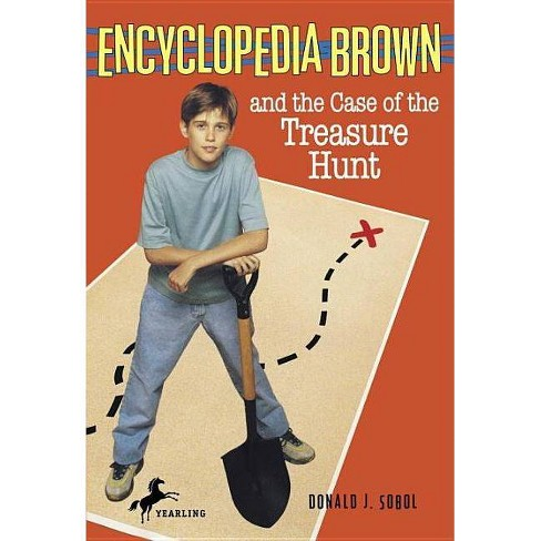Encyclopedia Brown and the Case of the Treasure Hunt - by  Donald J Sobol (Paperback) - image 1 of 1