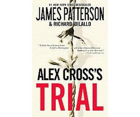 Alex Cross's Trial ( Alex Cross) (Reprint) (Paperback) by James Patterson - image 1 of 1