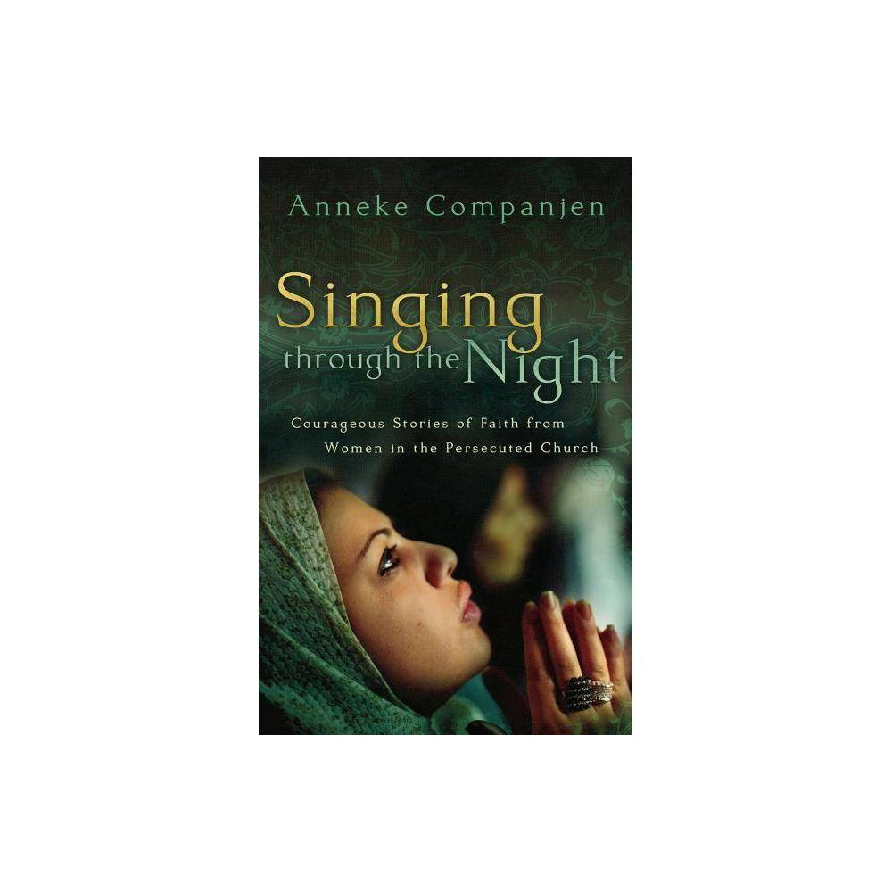 Singing Through The Ht By Anneke Companjen Paperback