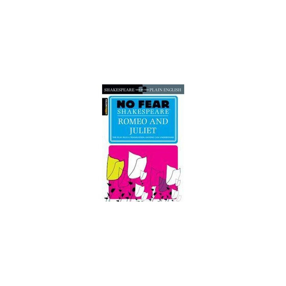 Sparknotes Romeo and Juliet No Fear Shakespeare (Paperback) (William Shakespeare)