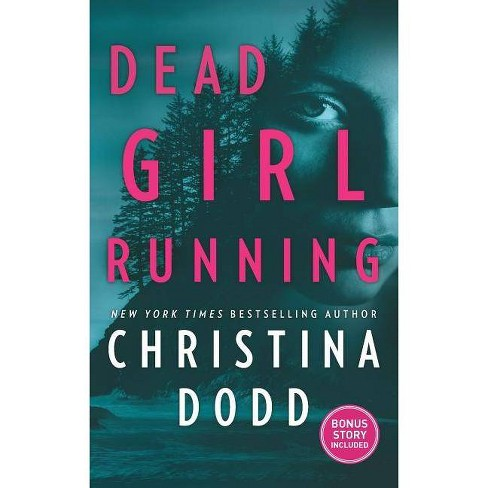 Dead Girl Running by Christina Dodd (Paperback) - image 1 of 1