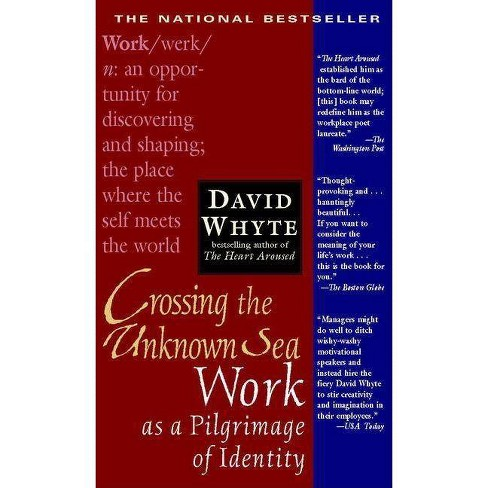 Crossing the Unknown Sea - by  David Whyte (Paperback) - image 1 of 1