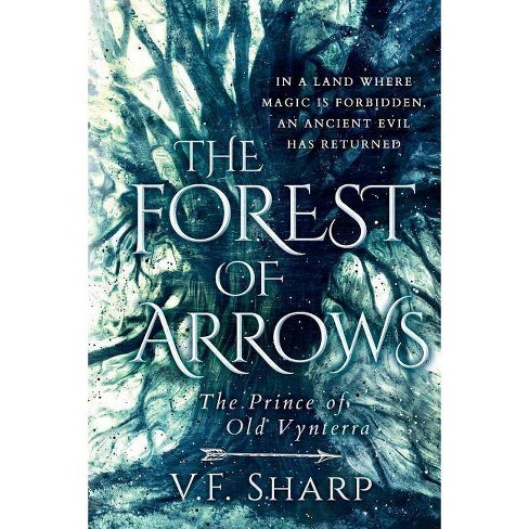 The Forest of Arrows - by  V F Sharp (Paperback) - image 1 of 1