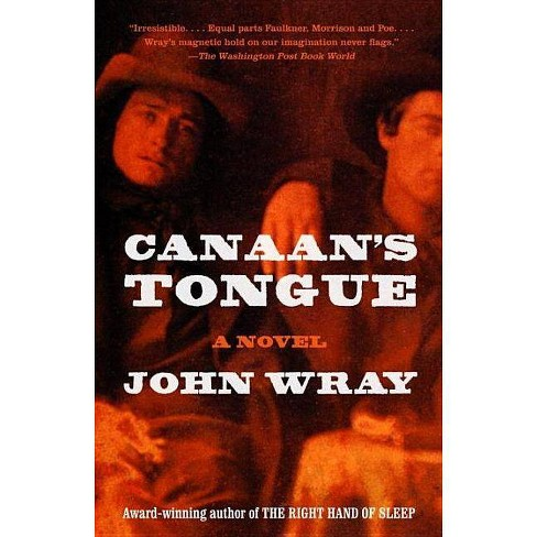 Canaan's Tongue - by  John Wray (Paperback) - image 1 of 1
