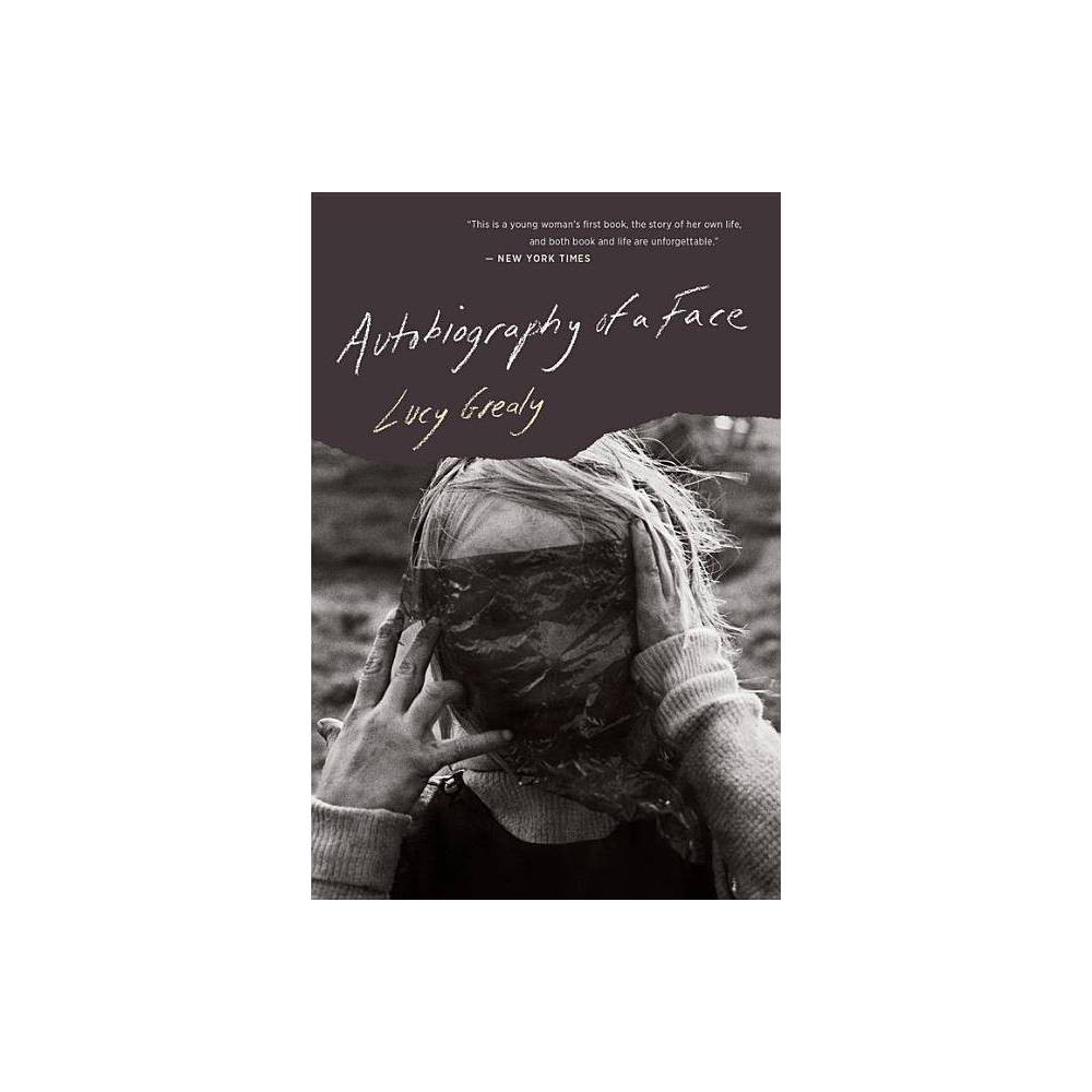 Autobiography Of A Face By Lucy Grealy Paperback