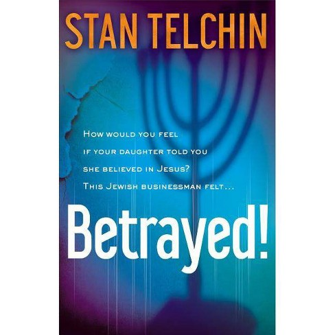 Betrayed! - by  Stan Telchin (Paperback) - image 1 of 1