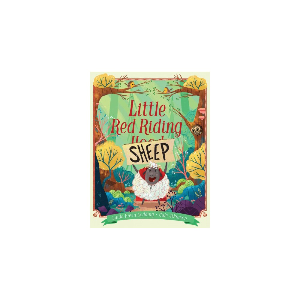 Little Red Riding Sheep - by Linda Ravin Lodding (School And Library)