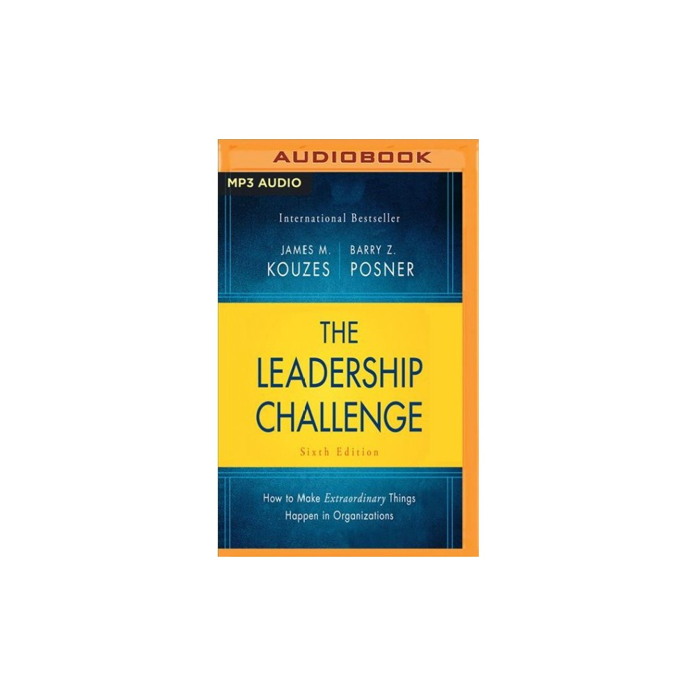 Leadership Challenge : How to Make Extraordinary Things Happen in Organizations - (MP3-CD)