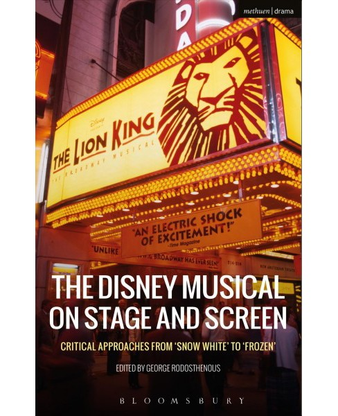Disney Musical on Stage and Screen : Critical Approaches from 'Snow White' to 'Frozen' (Hardcover) - image 1 of 1