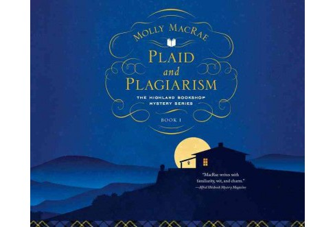 Plaid and Plagiarism (Unabridged) (CD/Spoken Word) (Molly Macrae) - image 1 of 1