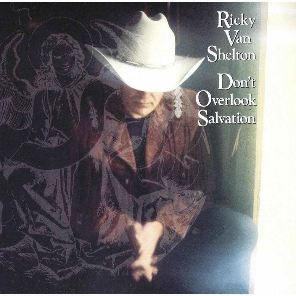 Ricky Van Shelton - Don't Overlook Salvation (CD)
