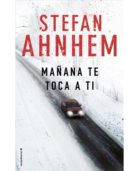 Mañana te toca a ti / Victim Without a Face -  by Stefan Ahnhem (Paperback) - image 1 of 1