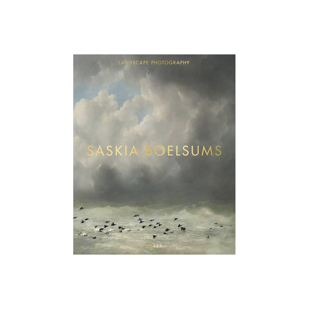 Landscape Photography By Saskia Boelsums Hardcover